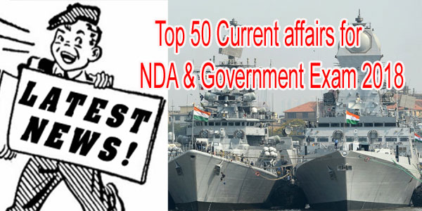 current affairs for NDA & Govt. Exam