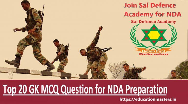 Top 20 GK MCQ Question for NDA Preparation